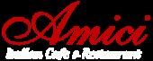 Amici - The italian Restaurant